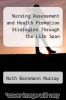 cover of Nursing Assessment and Health Promotion Strategies Through the Life Span (4th edition)