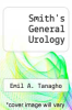 cover of Smith`s General Urology (3rd edition)