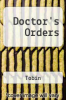 cover of Doctor`s Orders: Goethe and Enlightenment Thought