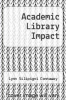cover of Academic Library Impact