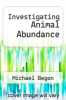 cover of Investigating Animal Abundance