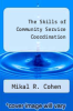 cover of The Skills of Community Service Coordination