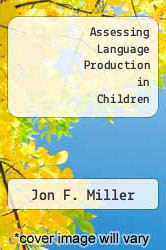 Cover of Assessing Language Production in Children EDITIONDESC (ISBN 978-0839115984)