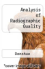 Analysis of Radiographic Quality by Donohue - ISBN 9780839119883
