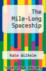 cover of The Mile-Long Spaceship