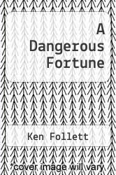 Cover of A Dangerous Fortune EDITIONDESC (ISBN 978-0840061560)