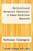 cover of Multicultural Nonsexist Education: A Human Relations Approach