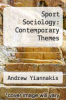 cover of Sport Sociology: Contemporary Themes (3rd edition)