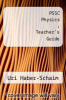 cover of PSSC Physics : Teacher`s Guide