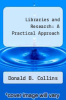 cover of Libraries and Research: A Practical Approach (2nd edition)