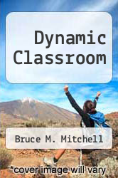 Cover of Dynamic Classroom EDITIONDESC (ISBN 978-0840362612)
