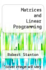 cover of Matrices and Linear Programming