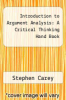 cover of Introduction to Argument Analysis: A Critical Thinking Hand Book (2nd edition)