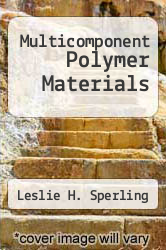 Cover of Multicomponent Polymer Materials EDITIONDESC (ISBN 978-0841208995)