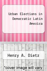 Cover of Urban Elections in Democratic Latin America EDITIONDESC (ISBN 978-0842026277)