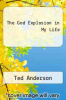 cover of The God Explosion in My Life