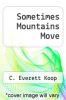 cover of Sometimes Mountains Move
