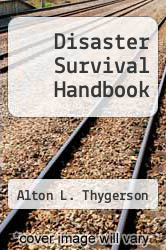 Cover of Disaster Survival Handbook EDITIONDESC (ISBN 978-0842516297)