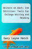 cover of Writers at Work; 2nd Editition: Tools for College Writing and Reading (2nd edition)