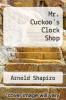 cover of Mr. Cuckoo`s Clock Shop