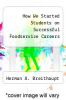 cover of How We Started Students on Successful Foodservice Careers