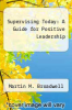 cover of Supervising Today: A Guide for Positive Leadership