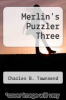 cover of Merlin`s Puzzler Three
