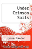cover of Under Crimson Sails