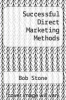 cover of Successful Direct Marketing Methods ( edition)