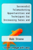 cover of Successful Telemarketing Opportunities and Techniques for Increasing Sales and Profits (2nd edition)