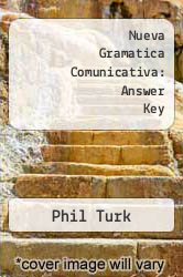 Nueva Gramatica Comunicativa: Answer Key by Phil Turk - ISBN 9780844271095