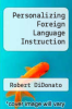 cover of Personalizing Foreign Language Instruction