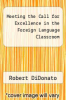 cover of Meeting the Call for Excellence in the Foreign Language Classroom