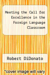 Cover of Meeting the Call for Excellence in the Foreign Language Classroom EDITIONDESC (ISBN 978-0844293172)