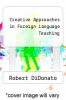 cover of Creative Approaches in Foreign Language Teaching