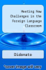 cover of Meeting New Challenges in the Foreign Language Classroom