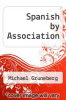 cover of Spanish by Association (1st edition)