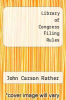 cover of Library of Congress Filing Rules