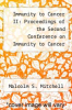 cover of Immunity to Cancer II: Proceedings of the Second Conference on Immunity to Cancer Held at Williamburg, Virginia, November 9-11, 1987