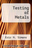 cover of Testing of Metals