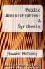 cover of Public Administration: A Synthesis