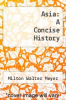 cover of Asia: A Concise History