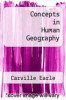 cover of Concepts in Human Geography