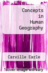 Cover of Concepts in Human Geography  (ISBN 978-0847681044)