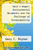 cover of Gaia`s Wager: Environmental Movements and the Challenge of Sustainability