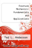 cover of Fracture Mechanics: Fundamentals and Applications