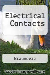 Electrical Contacts A digital copy of  Electrical Contacts  by Braunovic. Download is immediately available upon purchase!
