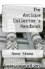 cover of The Antique Collector`s Handbook