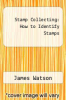 cover of Stamp Collecting: How to Identify Stamps