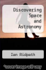 cover of Discovering Space and Astronomy